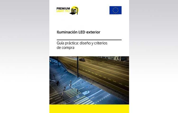 Guía sobre Diseño y criterios de compra de iluminación LED exterior