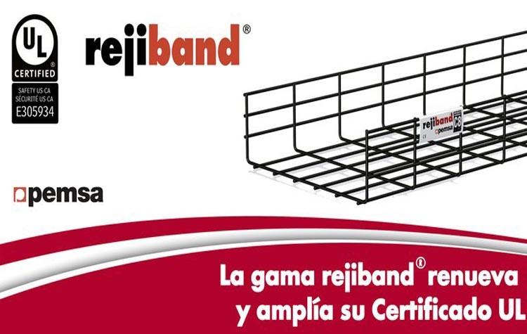 Rejiband de Pemsa amplía su certificación UL